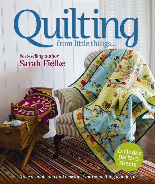 Book review - Quilting From Little Things Book Promo Images_Page_01